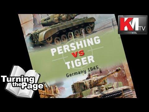 Pershing vs. Tiger by Steven J. Zaloga