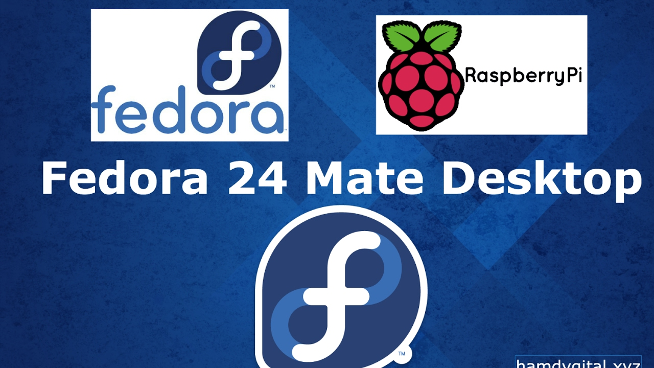 Tuto | Présentation + installation de Linux Fedora 24 sur Raspberry Pi |  MATE Desktop | HD Français