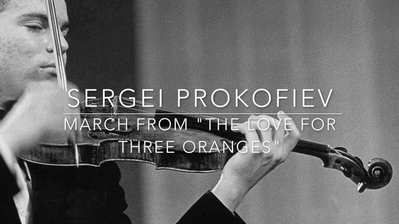 """Sergei Prokofiev March from """"The Love for Three Oranges"""""""