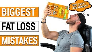 Biggest Fat Loss Mistakes - Why Diets FAIL