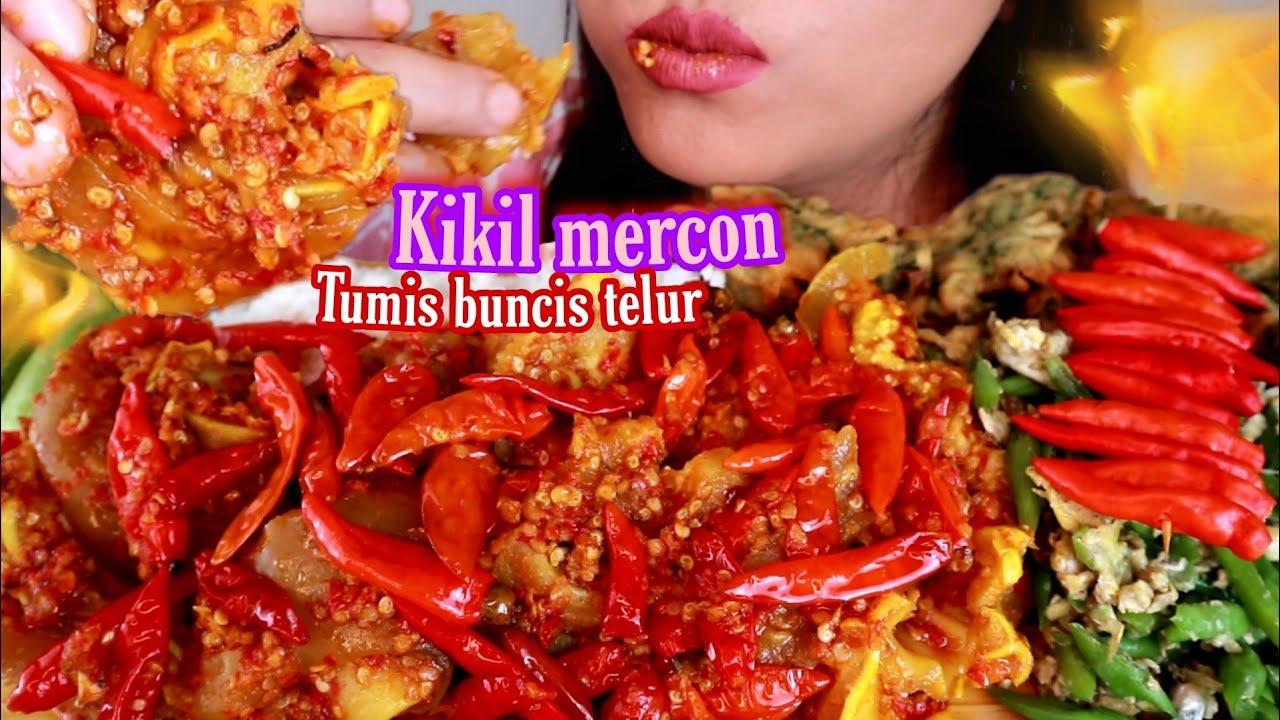 ASMR KIKIL MERCON + TUMIS BUNCIS TELUR + BAKWAN BAYAM   ASMR MUKBANG INDONESIA