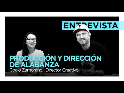 Producción y Dirección de Alabanza  - Coalo Zamorano | Director de Alabanza