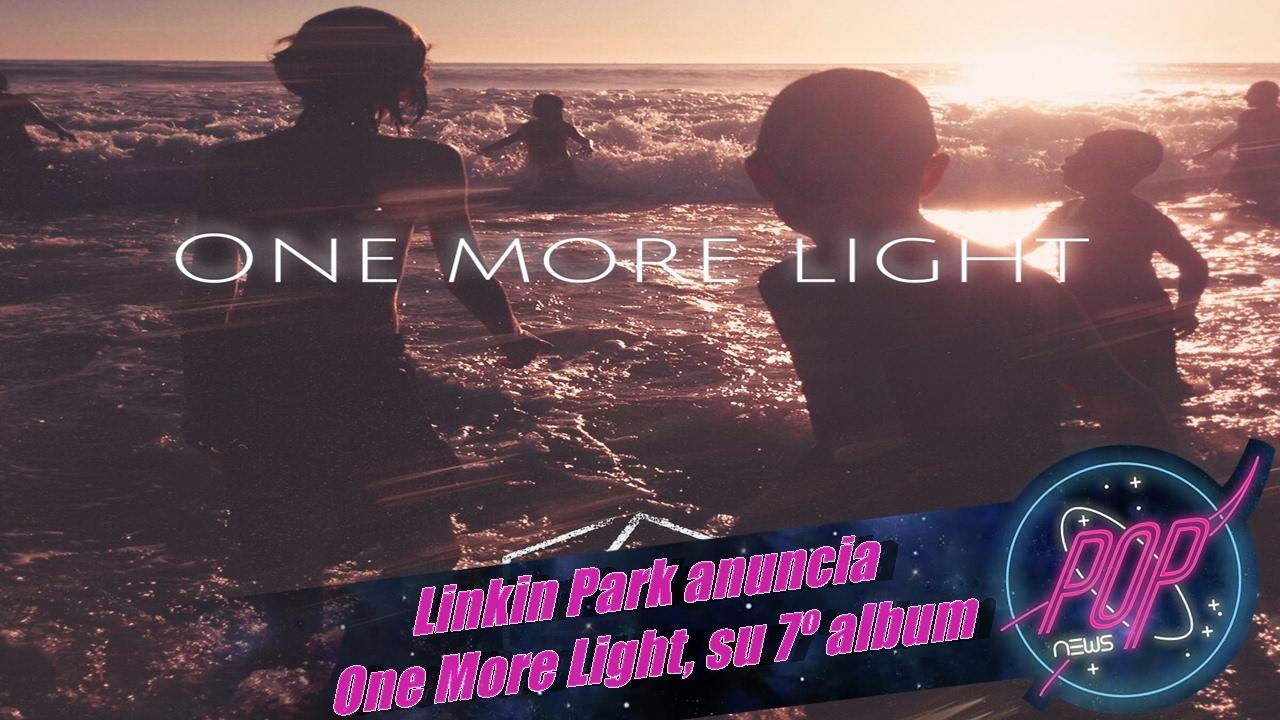 Linkin Park Anuncia One More Light Su 7 186 Album Youtube