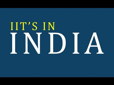 iits in india - India Institute of Technology - list of iits in india