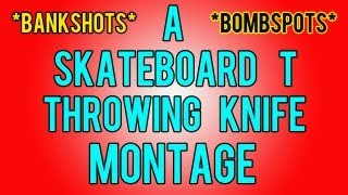 A Skateboard T MW3 Throwing Knife *Montage*