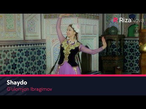 G'ulomjon Ibragimov - Shaydo