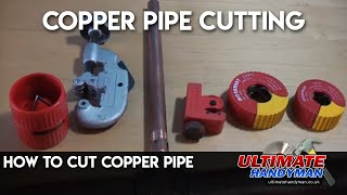 How to cut copper pipe