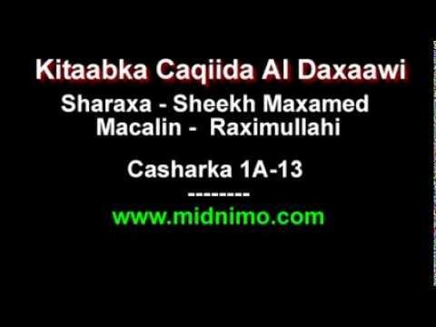 Sheikh Maxamed Macalin Xasan Sharaxa Caqiidada Al Daxaawi - Casharka 1A-13