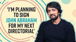Dabangg 3 star Kichcha Sudeep on casting John Abraham in his next, Makkhi 2, Bigg Boss, Salman Khan