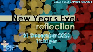 New Year's Eve at Greenford Baptist Church - 31 December 2020