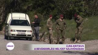Újra kritikus a bevándorlási helyzet Szlovéniában