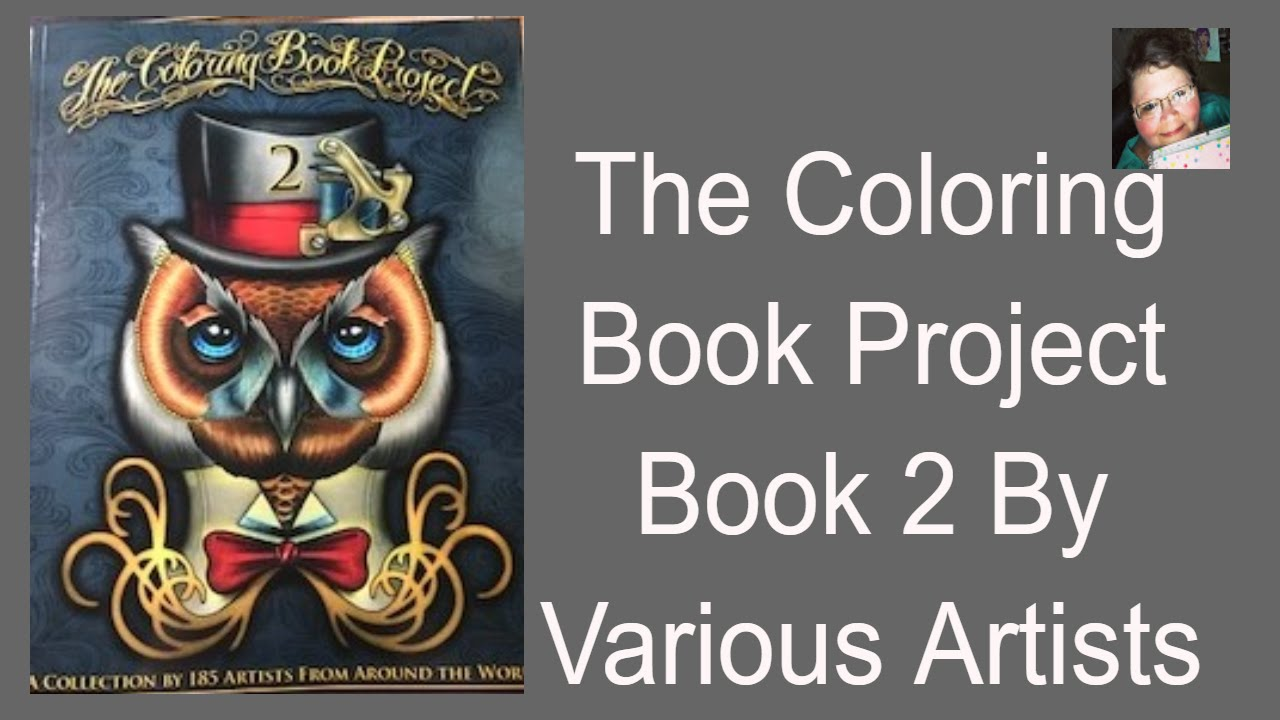 The Coloring Book Project Book Two Review by Various Artists - YouTube