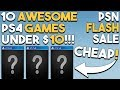 10 AWESOME Under 10 PS4 Game Deals NOW PSN Flash Sale 2018