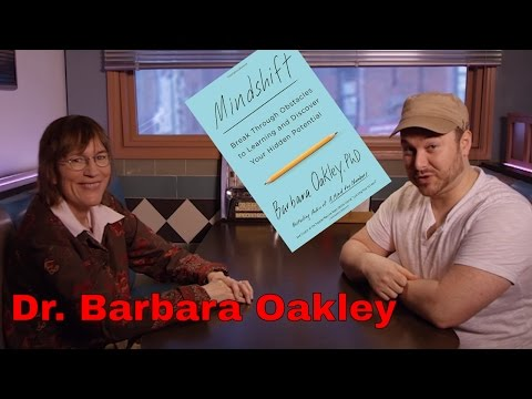 "Dr. Barbara Oakley: Chat about ""Mindshift"" interest changes & better learning"