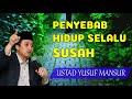 Penyebab Hidup Susah - Ceramah Ustadz Yusuf Mansur Full