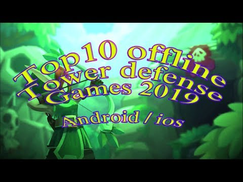 Top 10 Offline Tower Defense Games For Android And Ios