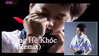 Thằng Hề Khóc (Remix) - Dương 565