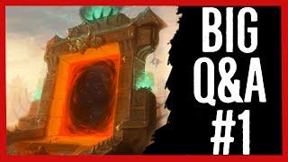 Destroying the Dark Portal? Draenei Titan Creations? - Big Q&A#1
