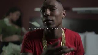 "BURNER X HARDO ""Cant Stop"" (Shot By True Vision x Head Shot Films)"
