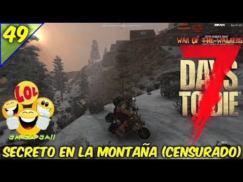 7 DAYS TO DIE / WAR OF THE WALKERS /COOP EN TIEMPO REAL /SECRETO EN LA MONTAÑA #49 /GAMEPLAY ESPAÑOL