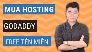 Hướng dẫn mua hosting Godaddy miễn phí tên miền 1$/tháng