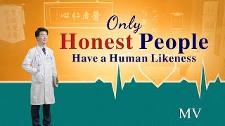 "2018 Praise and Worship Music ""Only Honest People Have a Human Likeness"" 