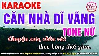 Karaoke Căn Nhà Dĩ Vãng Tone Nữ | Nhạc Sống Organ Mai Thảo
