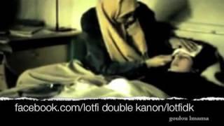 lotfi double kanon (goulou l mama)