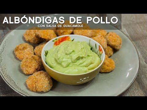 ALBÓNDIGAS DE POLLO AL HORNO CON GUACAMOLE - COMIDA PERUANA | RECETA DE ACOMER.PE