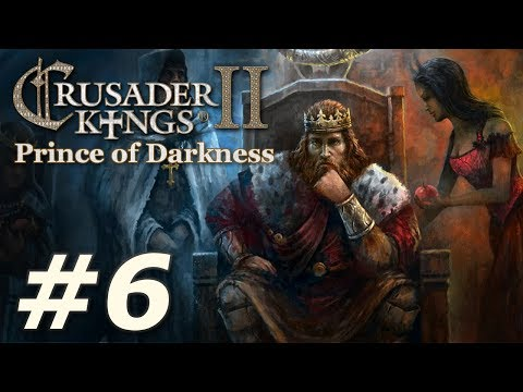 Crusader Kings II: Monks and Mystics - Prince of Darkness (Part 6)