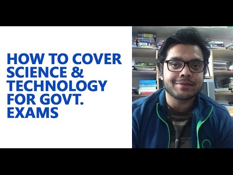 How to Cover Science and Technology for Govt. Exams [UPSC CS