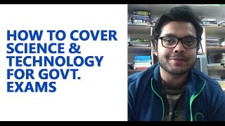 How to cover Science and Tech for Govt exams