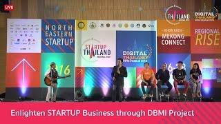 """การเสวนา หัวข้อ  """"Enlighten STARTUP Business through DBMI Project"""""""