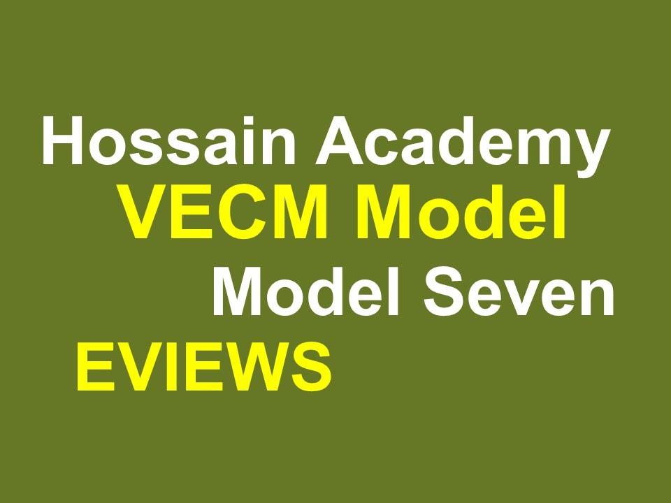 VECM Model  Model Seven  EVIEWS