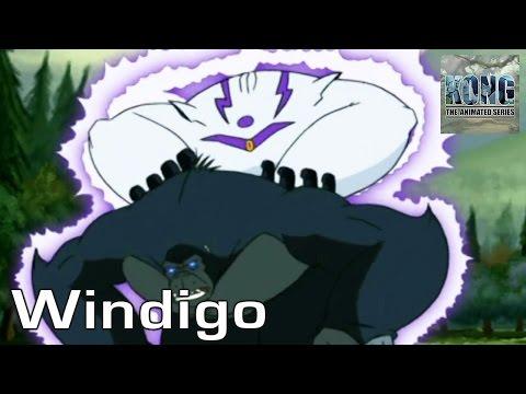KONG | S2E7 | Windigo