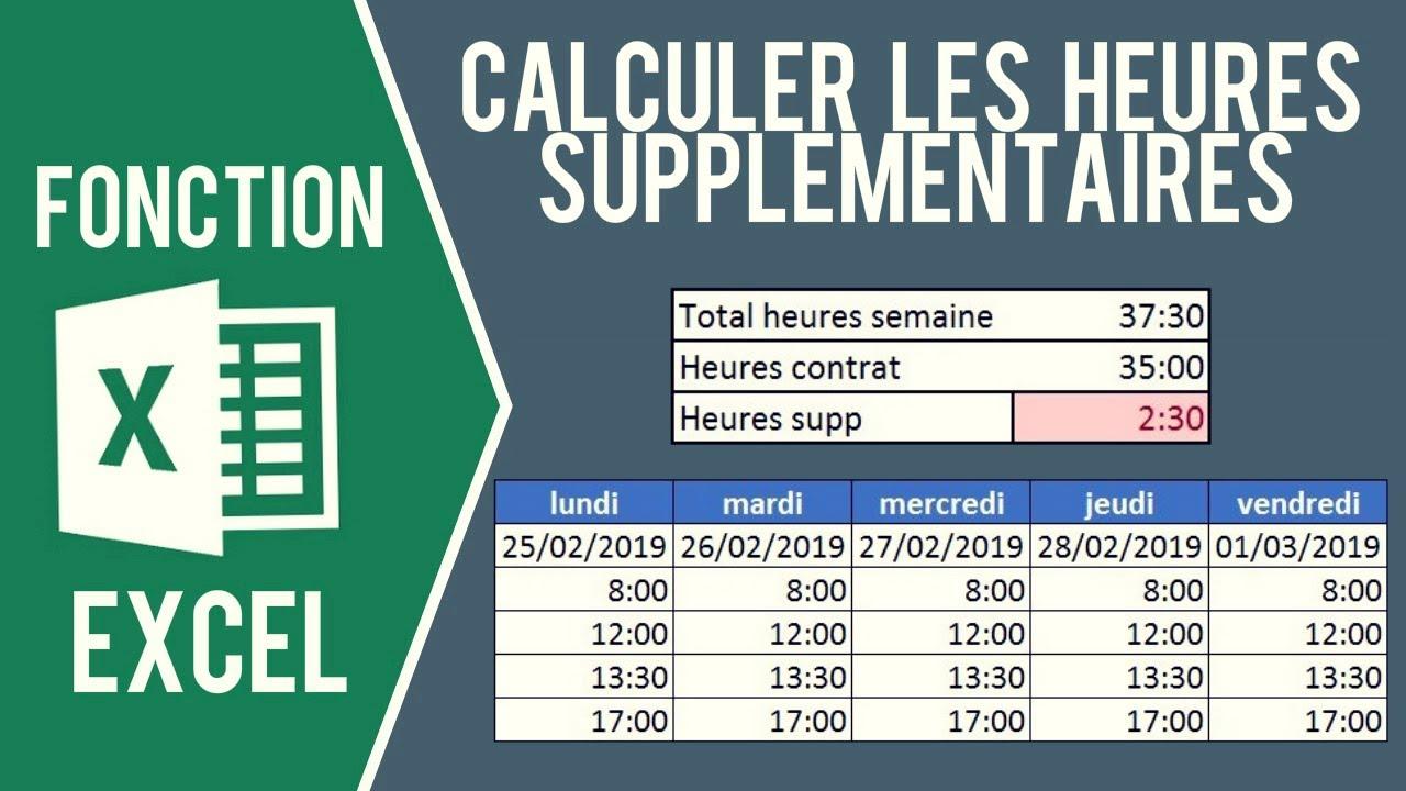 Excel Calculer Les Heures De Travail Et Heures Supplémentaires