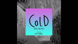 Maroon 5 (feat. Future) - Cold [Gygi Remix]
