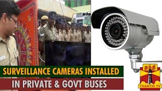 "First Time in TN, ""Surveillance Cameras"" Installed in Govt & Private Buses at Srivaikuntam…"