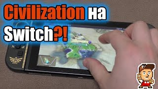 Civilization VI Nintendo Switch: іграбельних?