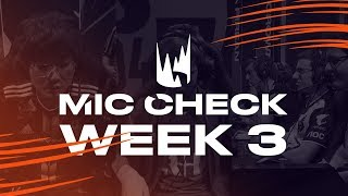 LEC Mic Check: Week 3 | Spring Split 2019