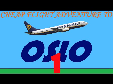 Cheap Flight Adventure To Oslo (part 1)