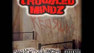 Troubled Mindz - We Crazy (Murder Mob)