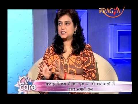 Hair Oiling - Hair Beauty Tips- Beauty Expert Rajni Duggal- Call For Care- PRAGYA TV