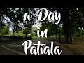 A day in Patiala | Thapar University