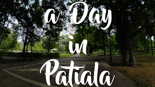 A day in Patiala | Thapar University