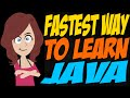 Fastest Way to Learn Java