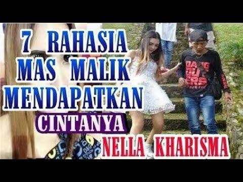 7 Rahasia mas Malik Mendapatkan cintanya nella kharisma