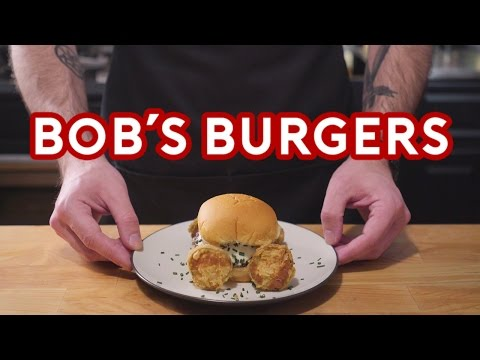 Binging with Babish: Bobs Burgers