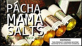 PACHMAMA SALTS By Charlie's Chalk Dust ~Vape E-Juice Review~