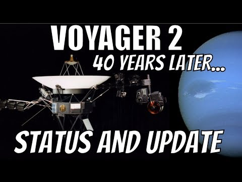 Voyager 2 Turned 40 Years Old - Mission Summary and Status